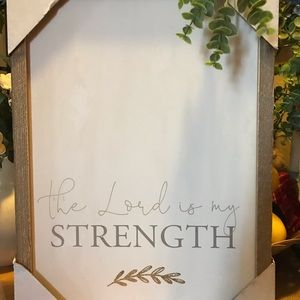 """""""The Lord Is My Strength"""" Wall Art.  Farmhouse"""